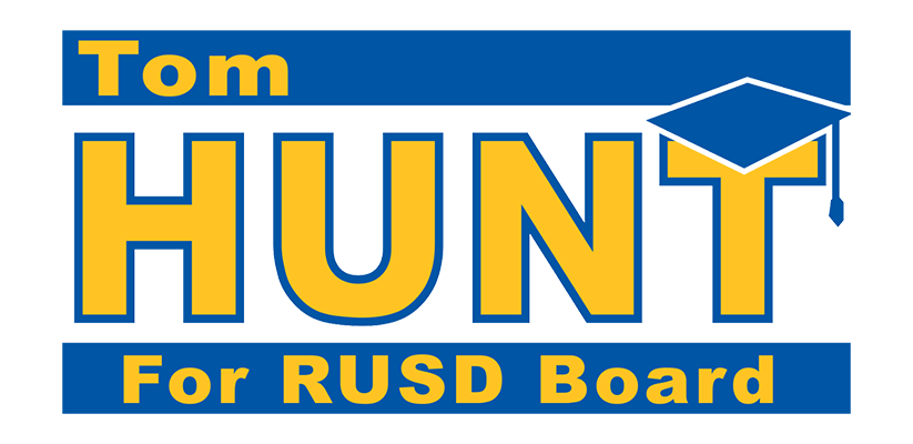 Re-Elect Tom Hunt For RUSD